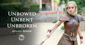 Game-of-Thrones-Unbowed-Unbent-Unbroken-Episode-Review