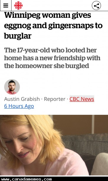 Winnipeg woman gives eggnog and gingersnaps to burglar - Perhaps the most Canadian thing ever?