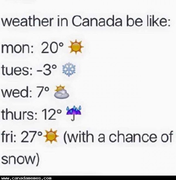 🇨🇦 Definitely that time of year!