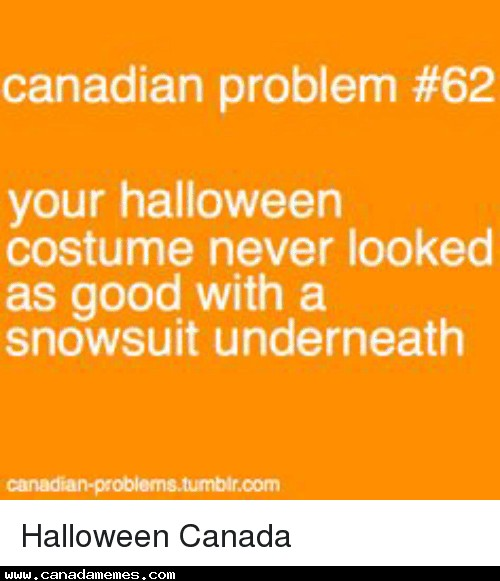 🇨🇦 Canadian Halloween Problems