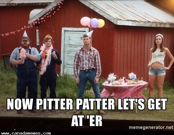 🇨🇦 Pitter Patter Lets get at er