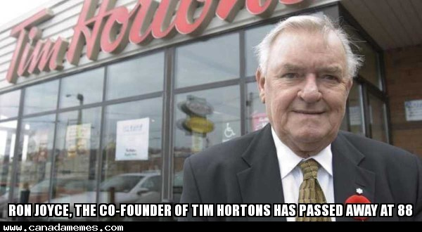 🇨🇦 Ron Joyce, the co-founder of Tim Hortons has passed away at 88