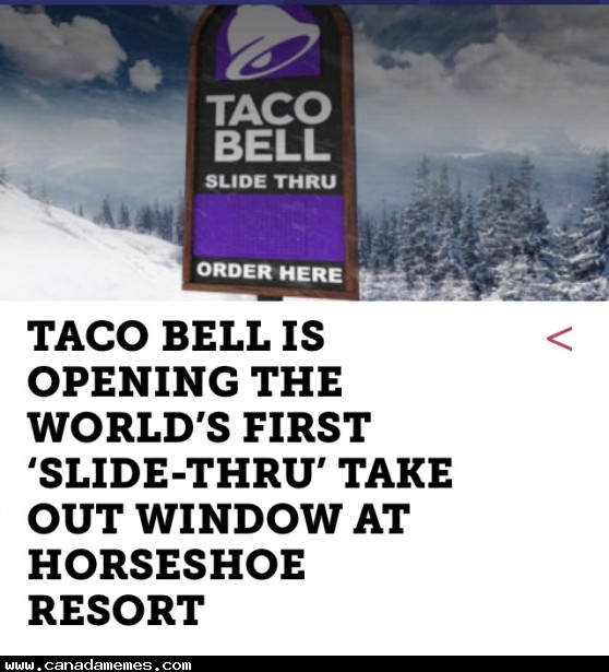 """🇨🇦 Taco Bell is launching the world's first """"Slide Thru"""" take out window"""