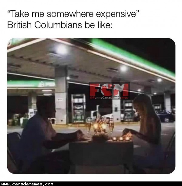 🇨🇦 Take me somewhere expensive for dinner