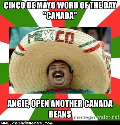 🇨🇦 Happy Cinco de Mayo!!'
