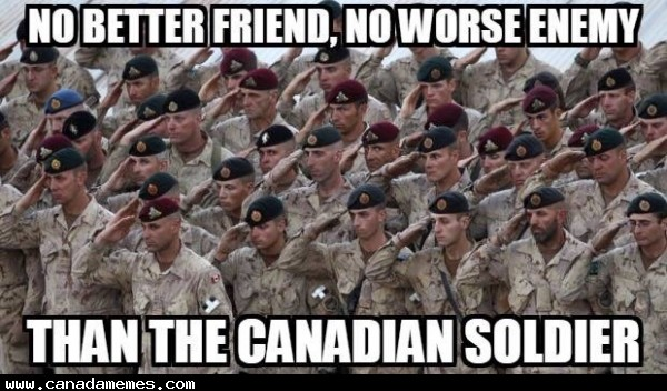 🇨🇦 Heck yeah! Canada -Never lost a war!
