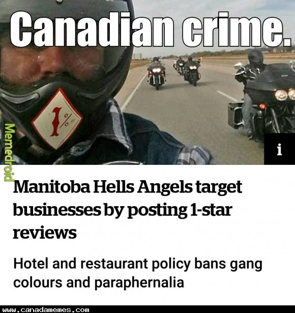 🇨🇦 The Hells Angels in Canada are out of control!