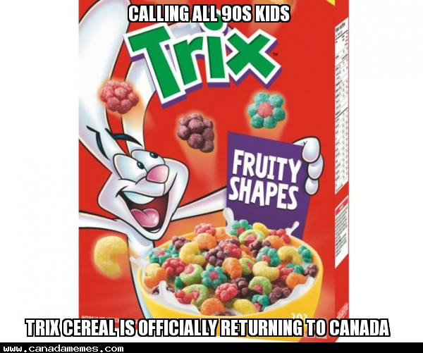 🇨🇦 Calling all 90s kids. Trix cereal is officially returning to Canada