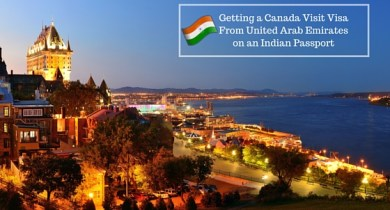 Getting a Canada Visit Visa From United Arab Emirates on an Indian Passport