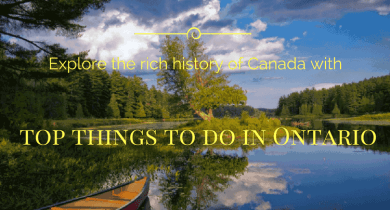 Top things to do in Ontario