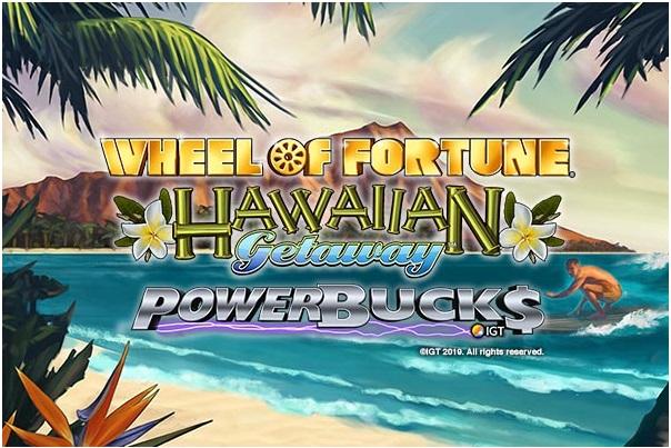 Powerbucks Wheel of Fortune Hawaiian Getaway