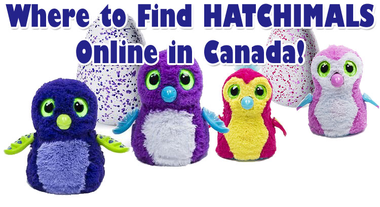 Hurry! Hatchimals Draggle & Penguala are in Stock in Canada!
