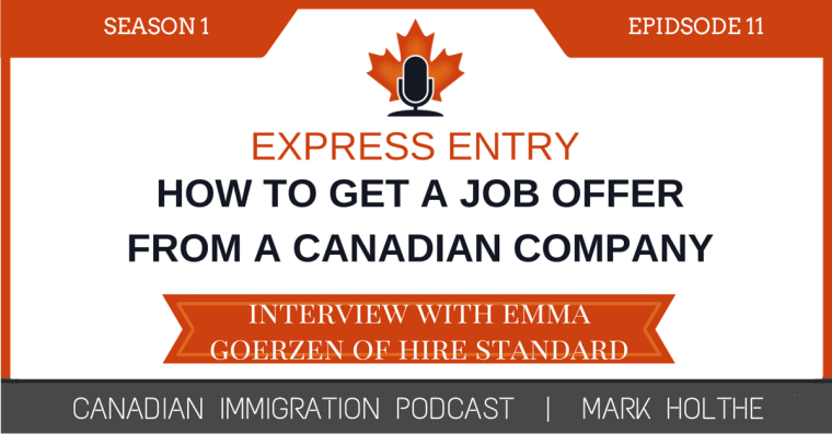 How to obtain a canadian job offer for express entry canadian from hire standard who shares some essential tips and strategies on how foreign nationals can improve their chances of landing that elusive job offer spiritdancerdesigns Image collections