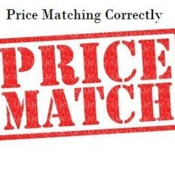 Price Matching Correctly
