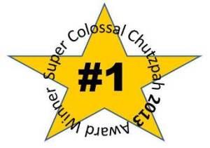 Chutzpah 2013 Super Colossal Award Winner