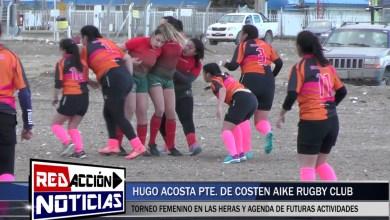 Photo of Redacción Noticias |  HUGO ACOSTA – TORNEO DE RUGBY FEMENINO – LAS HERAS SANTA CRUZ