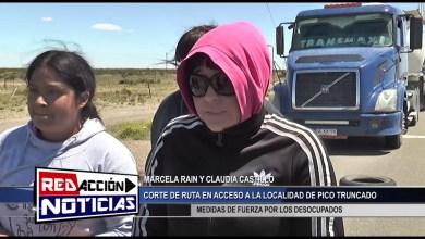 Photo of Redacción Noticias |  CORTE DE RUTA EN ACCESO A PICO TRUNCADO – LAS HERAS SANTA CRUZ
