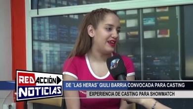 Photo of Redacción Noticias |  CASTING PARA SHOWMATCH – GIULI BARRIA – LAS HERAS SANTA CRUZ