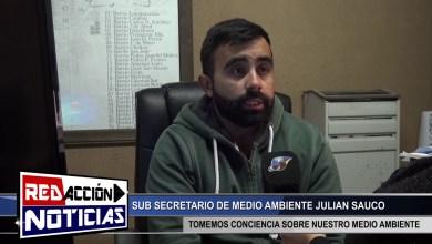 Photo of Redacción Noticias |  SEC. DE MEDIO AMBINTE JULIAN SAUCO – LAS HERAS SANTA CRUZ