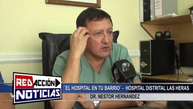 Photo of Redacción Noticias    EL HOSPITAL EN TU BARRIO DR HERNANDEZ – LAS HERAS SANTA CRUZ
