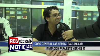 Photo of Redacción Noticias |  CORO GRAL. LAS HERAS RAUL MILLAR – INVITACION – LAS HERAS SANTA CRUZ