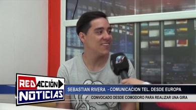 Photo of Redacción Noticias |  SEBASTIAN RIVERA DESDE EUROPA – COM. TELEFONICA – LAS HERAS SANTA CRUZ