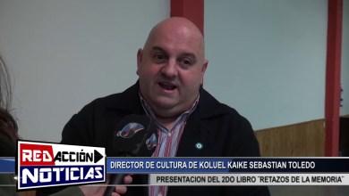 Photo of Redacción Noticias    DIRECTOR DE CULTURA DE KOLUEL KAIKE – EXPOSICION DE 2DO LIBRO ¨RETAZOS DE UNA MEMORIA¨