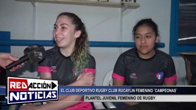 Photo of Redacción Noticias |  CLUB DEPORTIVO RUGBY FEMENINO RUKAYLIN CAMPEONAS – LAS HERAS SANTA CRUZ