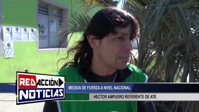 Photo of Redacción Noticias    MEDIDA DE FUERZA A NIVEL NACIONAL – A.T.E. – LAS HERAS SANTA CRUZ