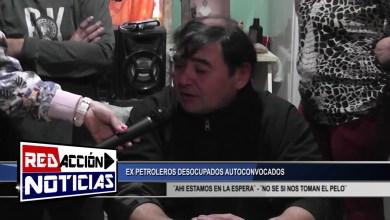 Photo of Redacción Noticias |  PETROLEROS DESOCUPADOS AUTOCONVOCADOS – (RESUMEN) LAS HERAS SANTA CRUZ