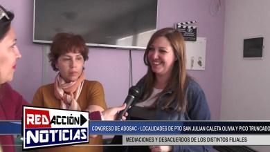 Photo of Redacción Noticias |  CONGRESO DE ADOSAC- LOCALIDADES DE PTO SAN JULIAN CALETA OLIVIA Y P. TRUNCADO – LAS HERAS SANTA CRUZ
