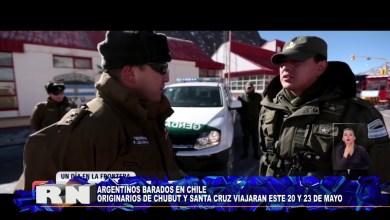 Photo of Redacción Noticias    ARGENTINOS BARADOS EN CHILE – Las Heras Santa Cruz