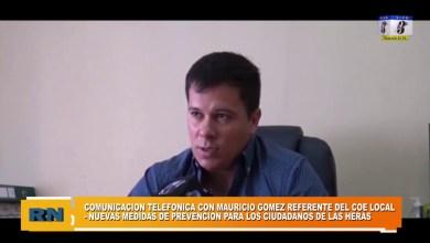 Photo of Redacción Noticias |  Mauricio Gomez referente del COE local – Nuevas medidas de prevención en la ciudad de Las Heras