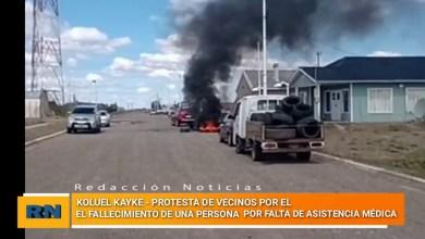 Photo of Redacción Noticias    Koluel Kaike: Protestas por el fallecimiento de una persona por falta de asistencia medica