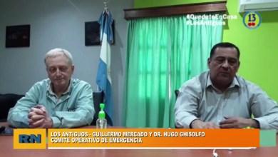Photo of Redacción Noticias |  Caso Positivo en Los Antiguos – COE:  Intendente Guillermo Mercado y Dr Hugo Ghisolfo