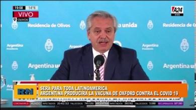 Photo of Redacción Noticias |  Argentina producirá la vacuna de Oxford contra el Covid-19