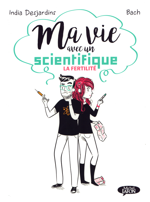 """Résultat de recherche d'images pour """"Ma vie avec un scientifique : La fertilité michel lafon"""""""