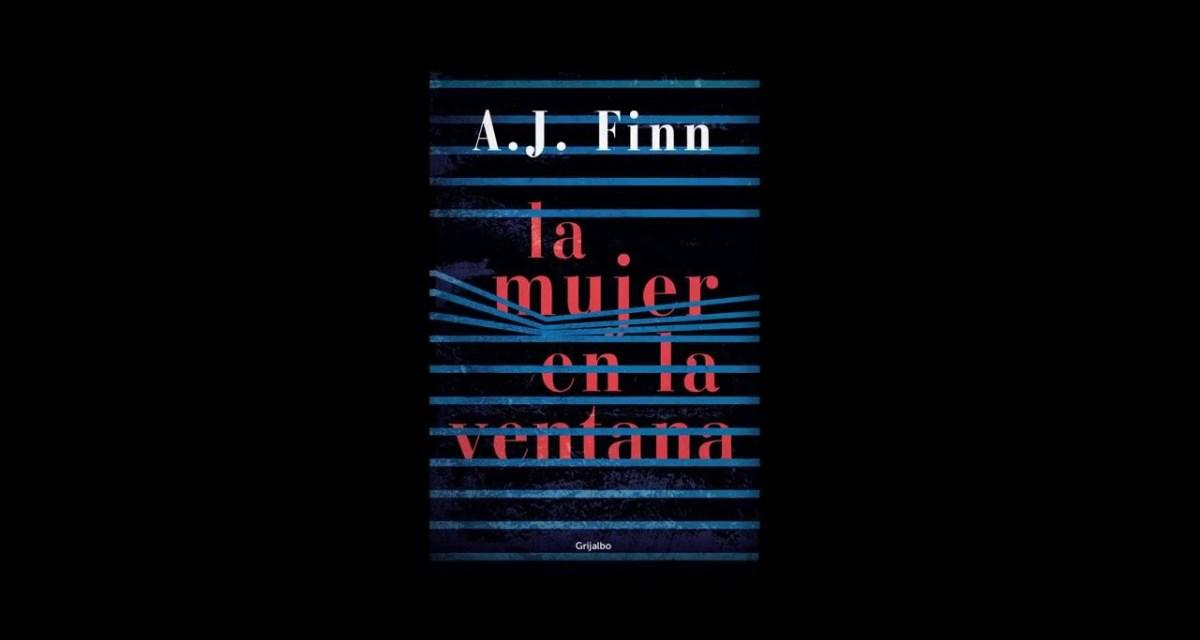 [Reseña-Libro] La mujer en la ventana de A.J. Finn