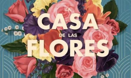 """La """"Casa de las Flores"""" confirmada para dos temporadas más"""