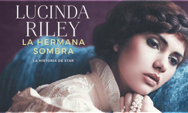 [Reseña Libro] La hermana sombra de Lucinda Riley