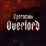 """[Reseña] """"Operación Overlord"""": Una entretenida amalgama de cine bélico, terror, gore y sci fi"""