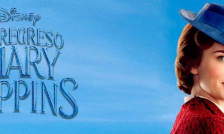 [Reseña] «El Regreso de Mary Poppins»: La niñera regresa para encantarnos con música y magia