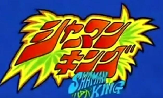 [Las intros de tu vida] Shaman King