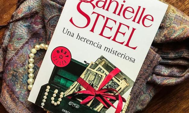 [Reseña-Libro] Una herencia misteriosa – Danielle Steel