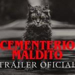 """Te presentamos el nuevo Trailer de """"Cementerio Maldito"""""""