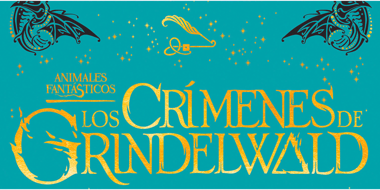 Animales fantásticos 2: Los crímenes de Grindelwald, el libro …¿y la película?