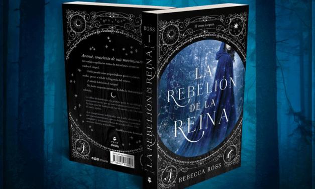 """[Reseña libro] """"La rebelión de la reina"""" de Rebecca Ross."""