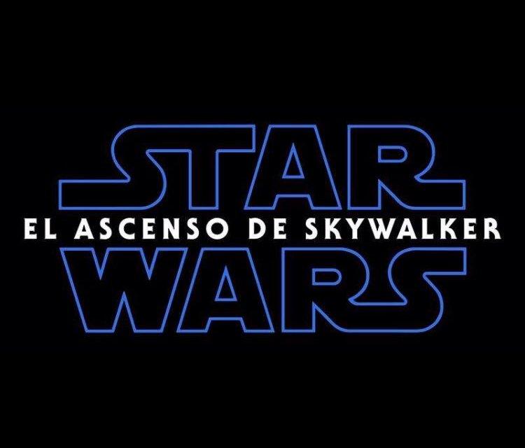 Star Wars: El Ascenso de Skywalker es el título oficial para Episodio 9