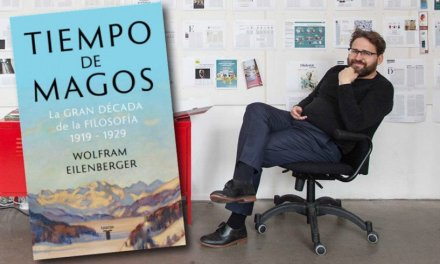 [Reseña – Libro] Tiempo de Magos: La gran década de la Filosofía de Wolfram Eilenberger