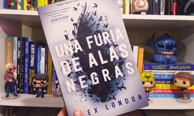 [Reseña-Libro] «Una Furia de Alas Negras» de Alex London